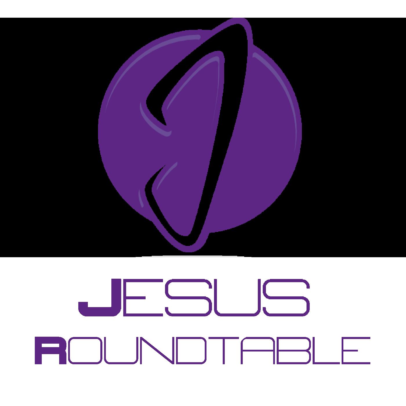 Jesus Roundtable